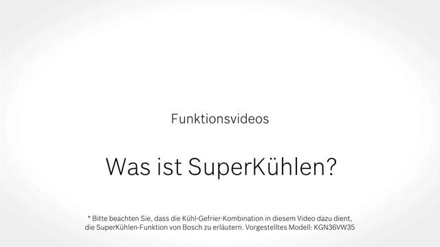 Bosch - Was ist SuperKühlen? Video 4
