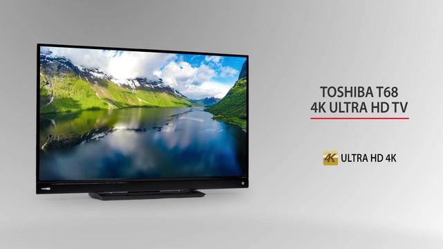 Toshiba - T68 4K Ultra HD TV Video 3
